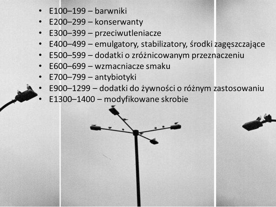 E100–199 – barwniki E200–299 – konserwanty. E300–399 – przeciwutleniacze. E400–499 – emulgatory, stabilizatory, środki zagęszczające.