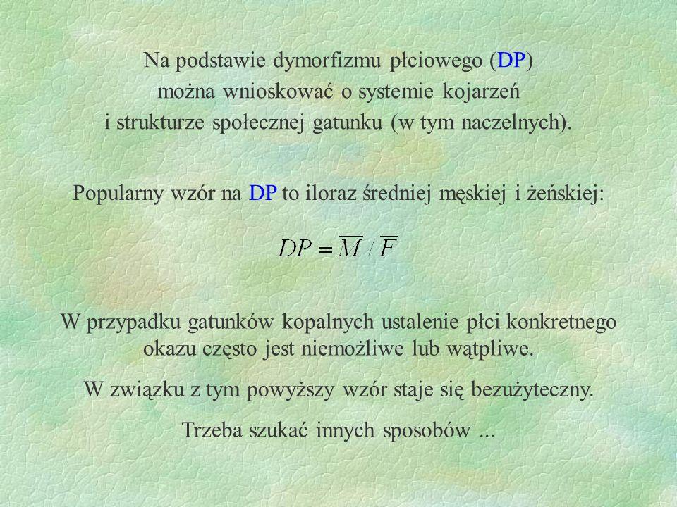 Na podstawie dymorfizmu płciowego (DP)