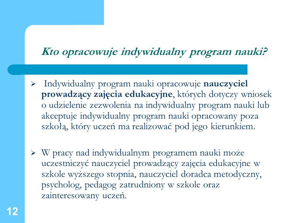 Kto opracowuje indywidualny program nauki