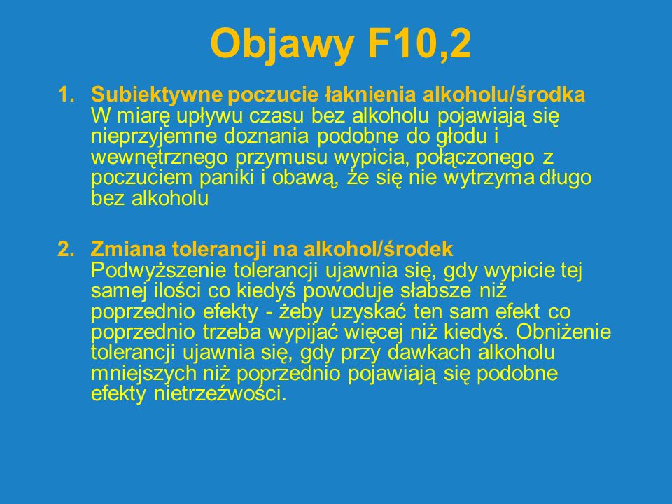 Objawy F10,2