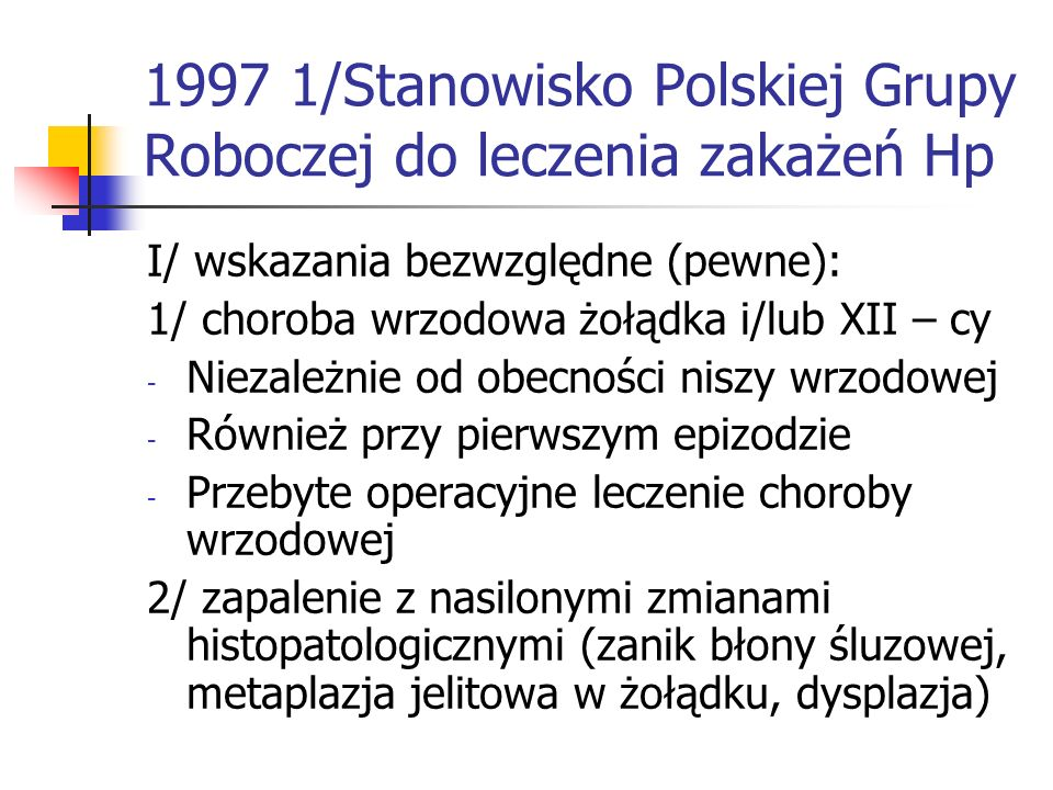 1997 1/Stanowisko Polskiej Grupy Roboczej do leczenia zakażeń Hp