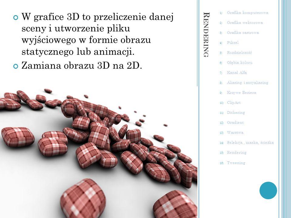 W grafice 3D to przeliczenie danej sceny i utworzenie pliku wyjściowego w formie obrazu statycznego lub animacji.