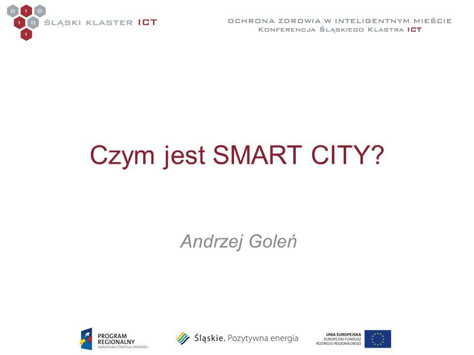 Czym jest SMART CITY Andrzej Goleń
