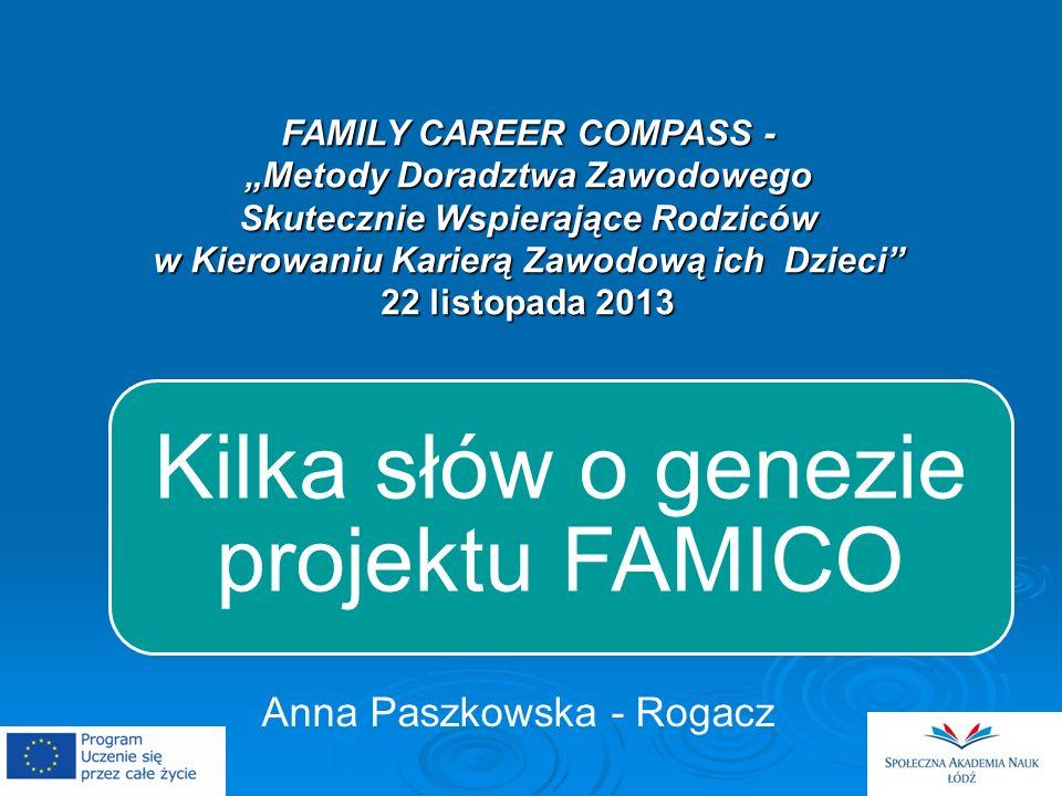 Kilka słów o genezie projektu FAMICO