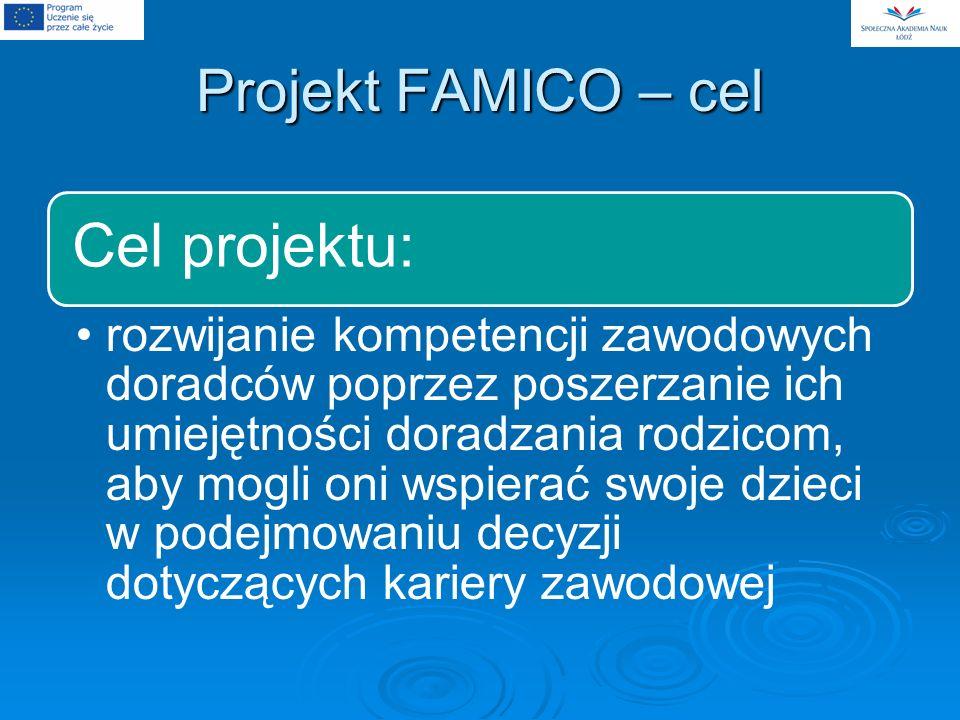 Projekt FAMICO – cel Cel projektu: