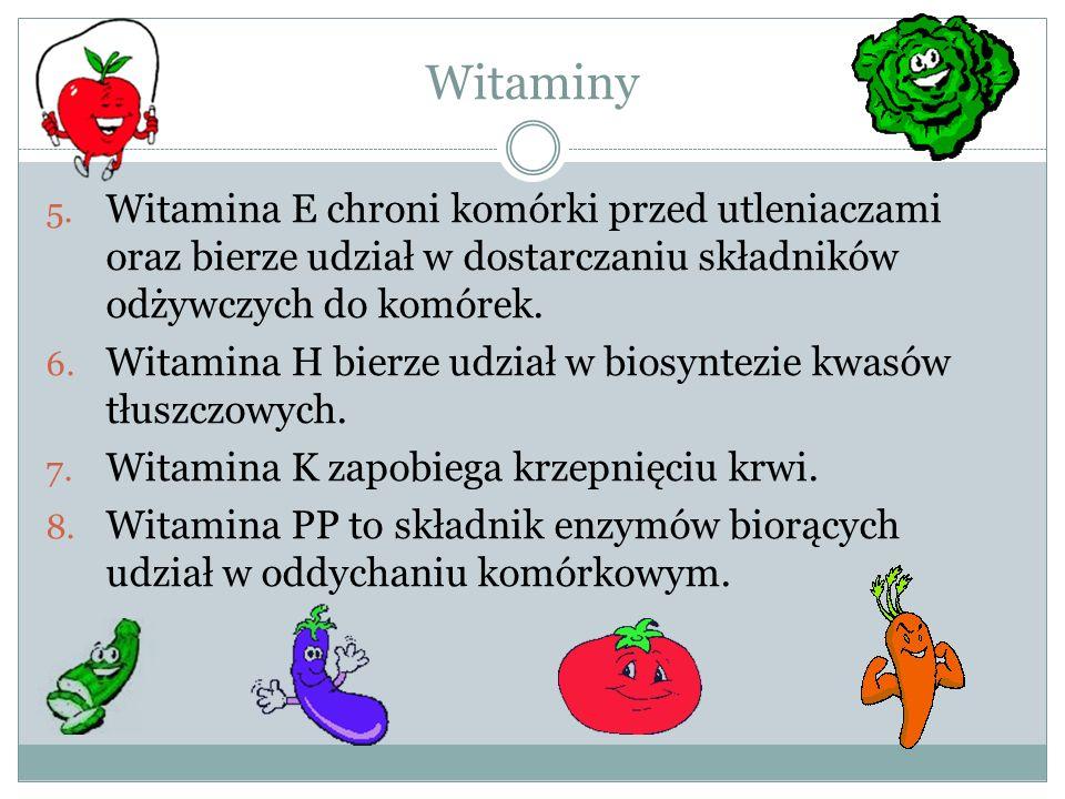 Witaminy Witamina E chroni komórki przed utleniaczami oraz bierze udział w dostarczaniu składników odżywczych do komórek.