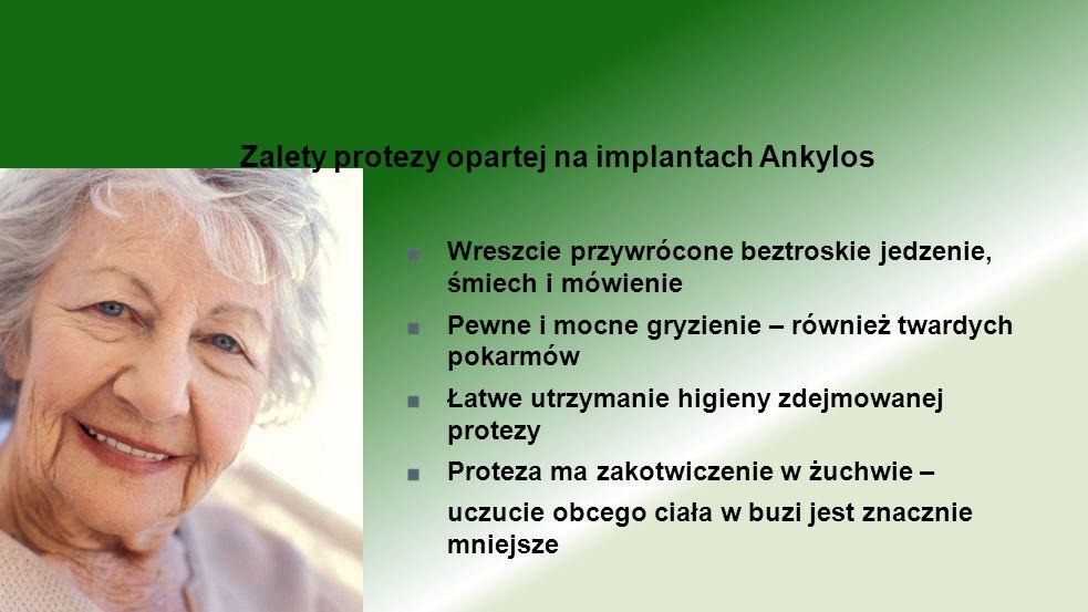 Zalety protezy opartej na implantach Ankylos