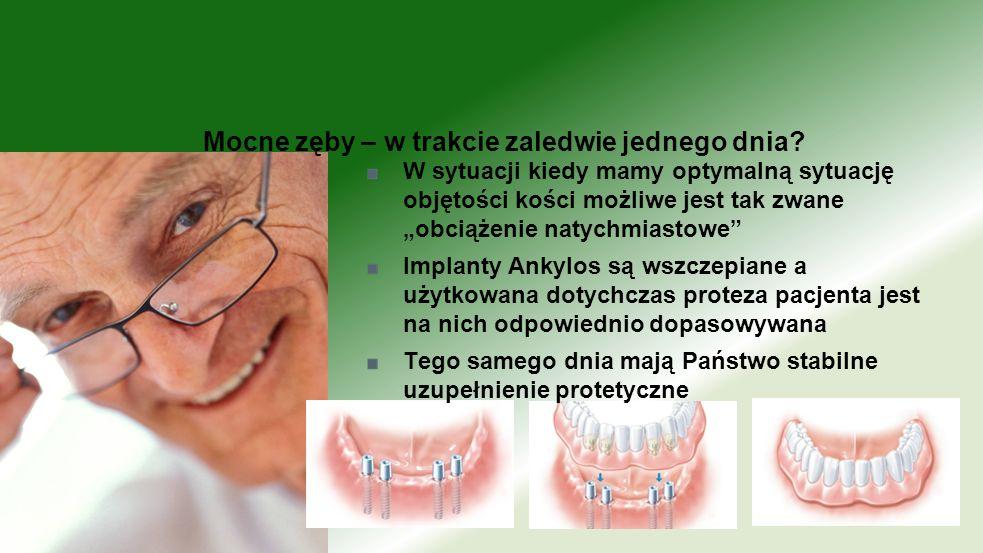 Mocne zęby – w trakcie zaledwie jednego dnia