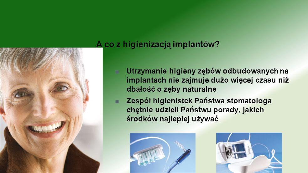 A co z higienizacją implantów