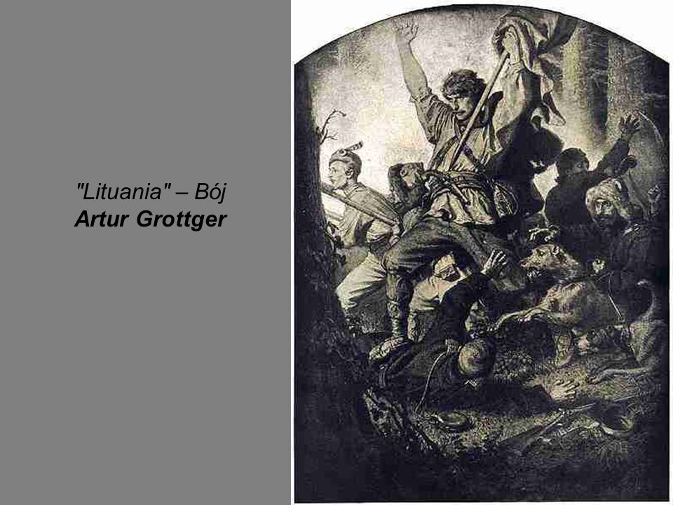 Lituania – Bój Artur Grottger
