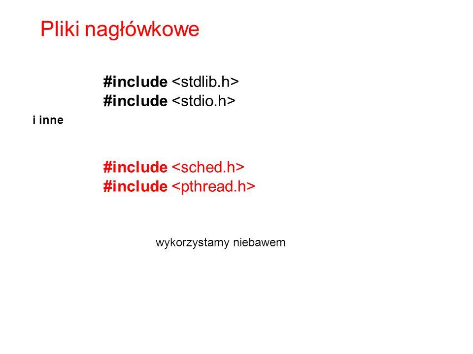 Pliki nagłówkowe #include <stdlib.h> #include <stdio.h>