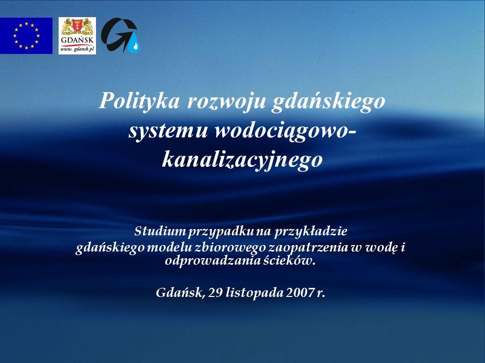 Polityka rozwoju gdańskiego systemu wodociągowo-kanalizacyjnego