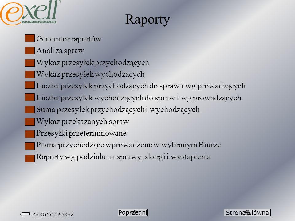 Raporty Generator raportów Analiza spraw