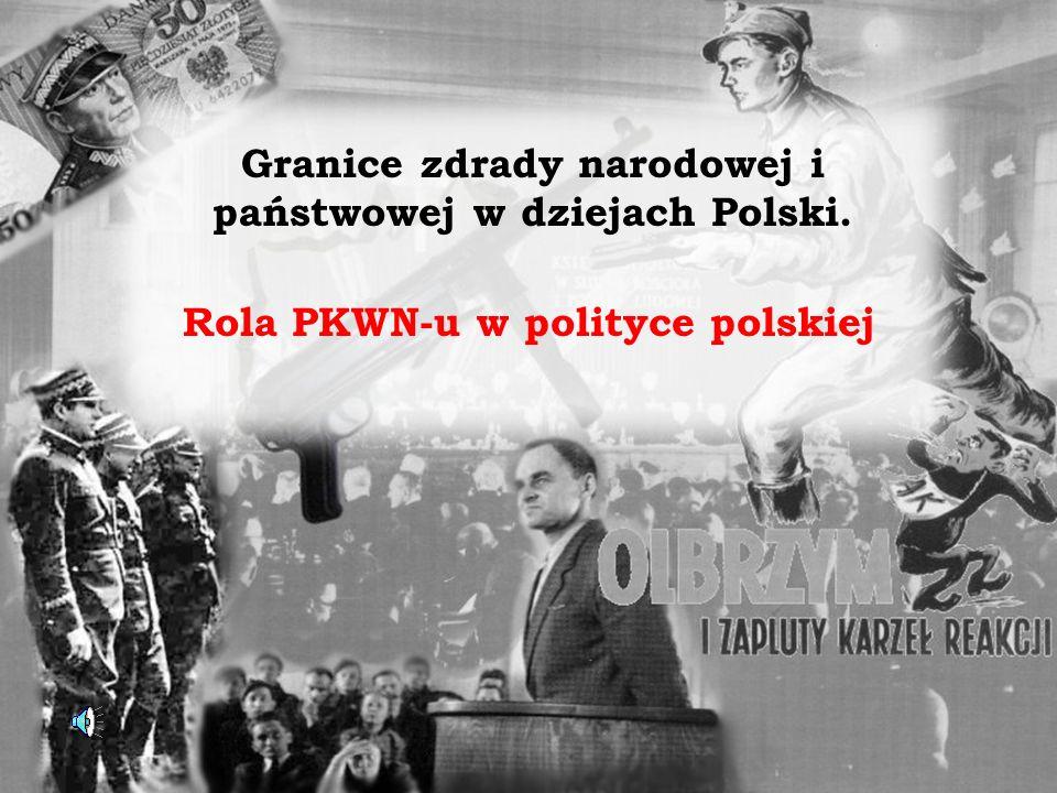 Granice zdrady narodowej i państwowej w dziejach Polski.