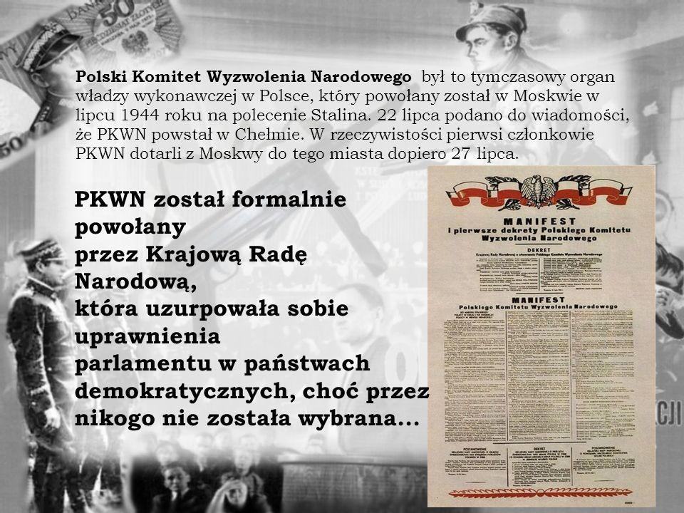 PKWN został formalnie powołany przez Krajową Radę Narodową,