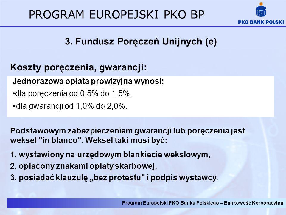 3. Fundusz Poręczeń Unijnych (e)