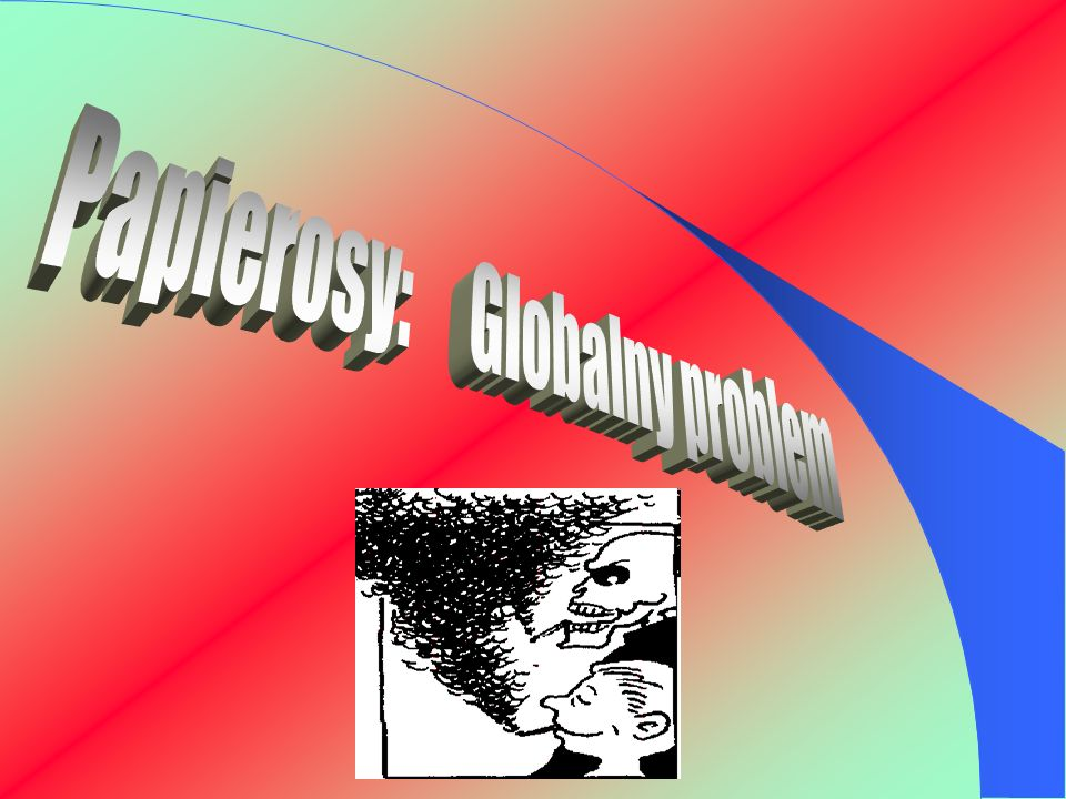 Papierosy: Globalny problem