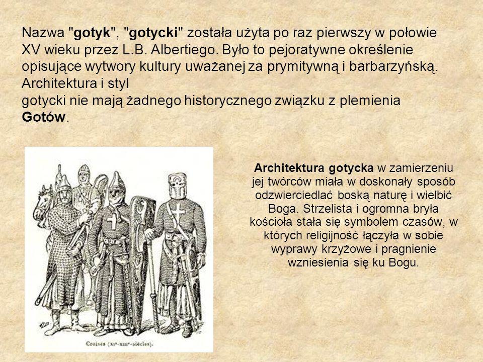 gotycki nie mają żadnego historycznego związku z plemienia Gotów.