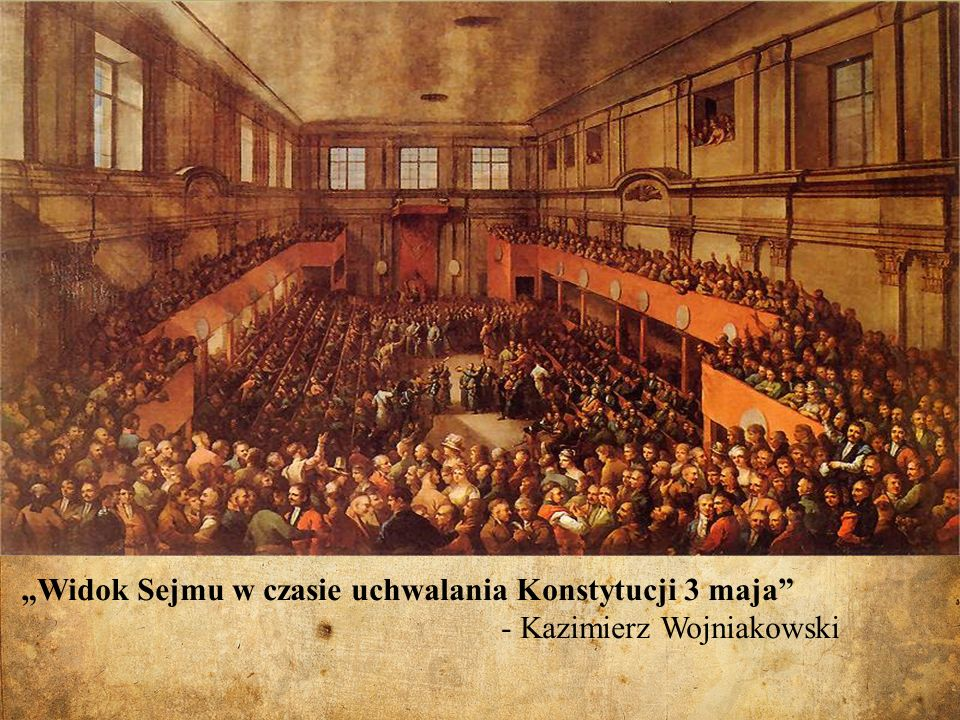 """""""Widok Sejmu w czasie uchwalania Konstytucji 3 maja"""