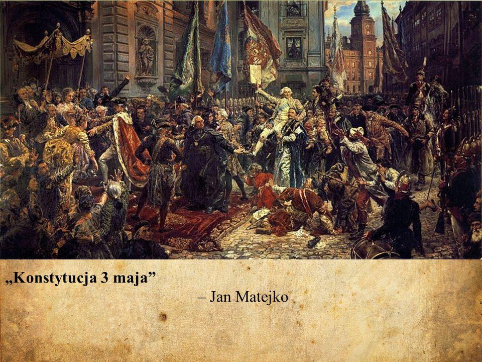 """""""Konstytucja 3 maja – Jan Matejko"""
