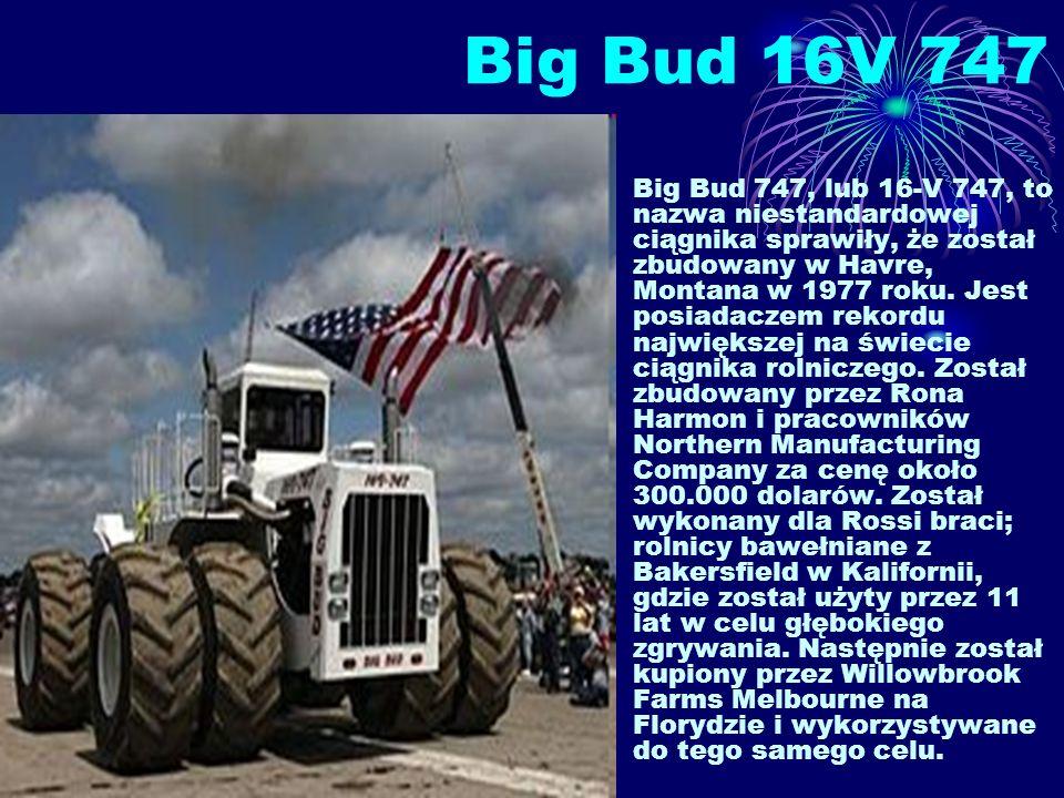 Big Bud 16V 747