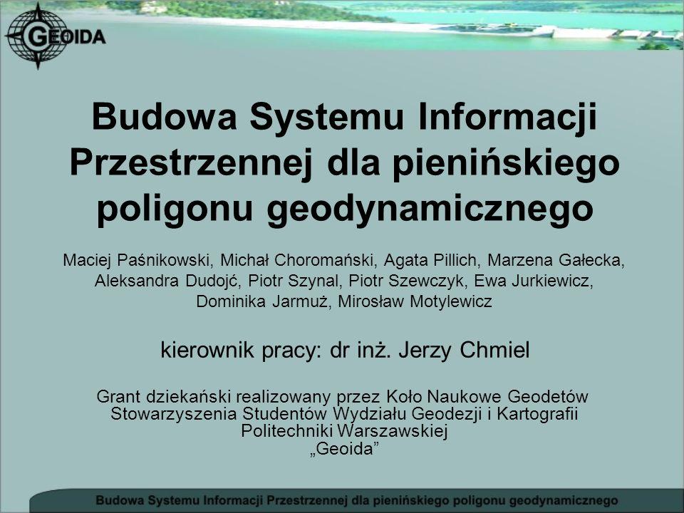 Budowa Systemu Informacji Przestrzennej dla pienińskiego poligonu geodynamicznego