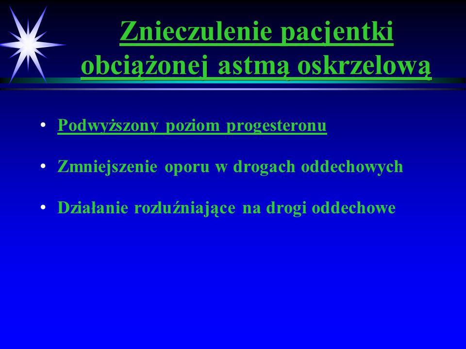 Znieczulenie pacjentki obciążonej astmą oskrzelową