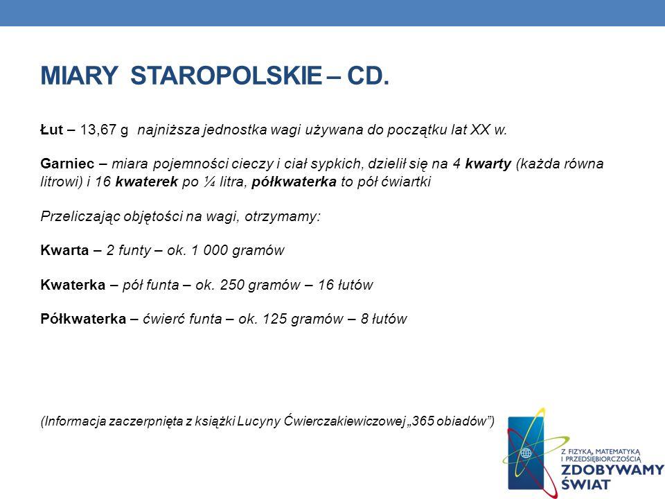 Miary staropolskie – cd.