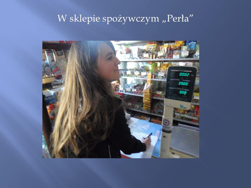 """W sklepie spożywczym """"Perła"""