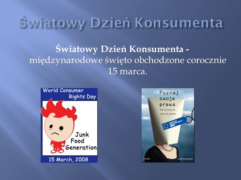 Światowy Dzień Konsumenta