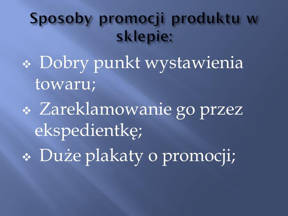 Sposoby promocji produktu w sklepie: