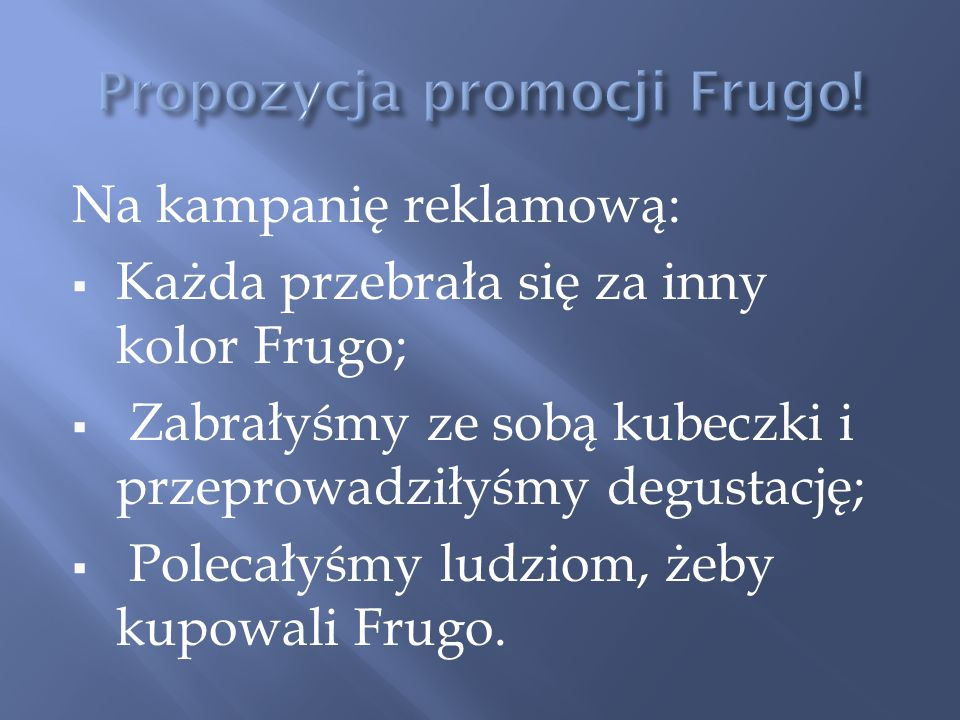 Propozycja promocji Frugo!