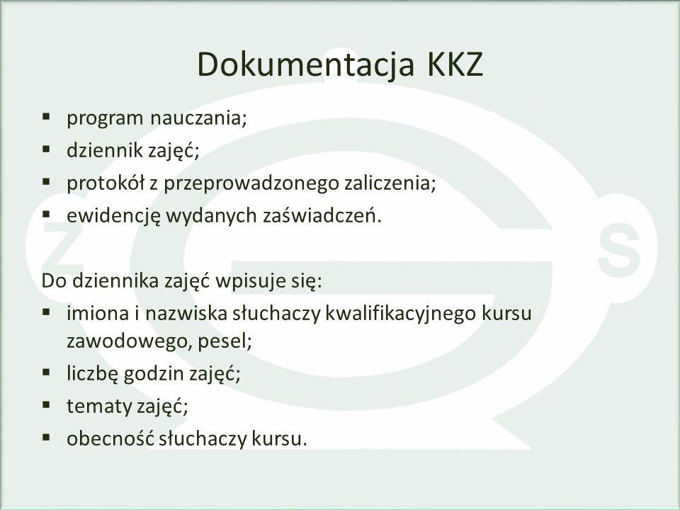 Dokumentacja KKZ program nauczania; dziennik zajęć;