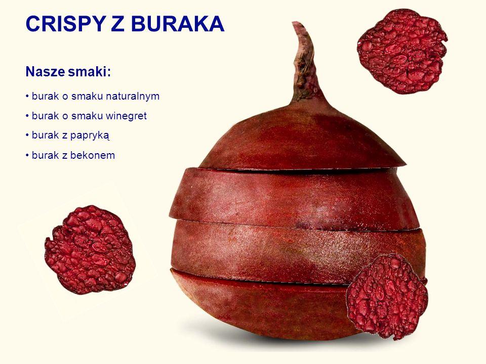 CRISPY Z BURAKA Nasze smaki: • burak o smaku naturalnym