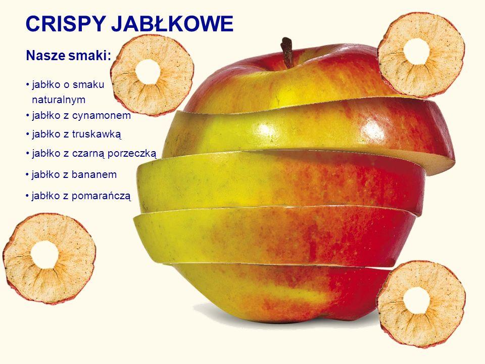 CRISPY JABŁKOWE Nasze smaki: • jabłko o smaku naturalnym