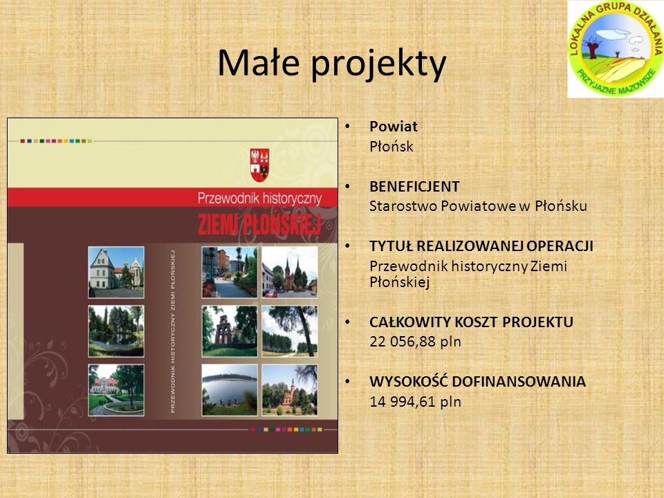 Małe projekty Powiat Płońsk BENEFICJENT Starostwo Powiatowe w Płońsku