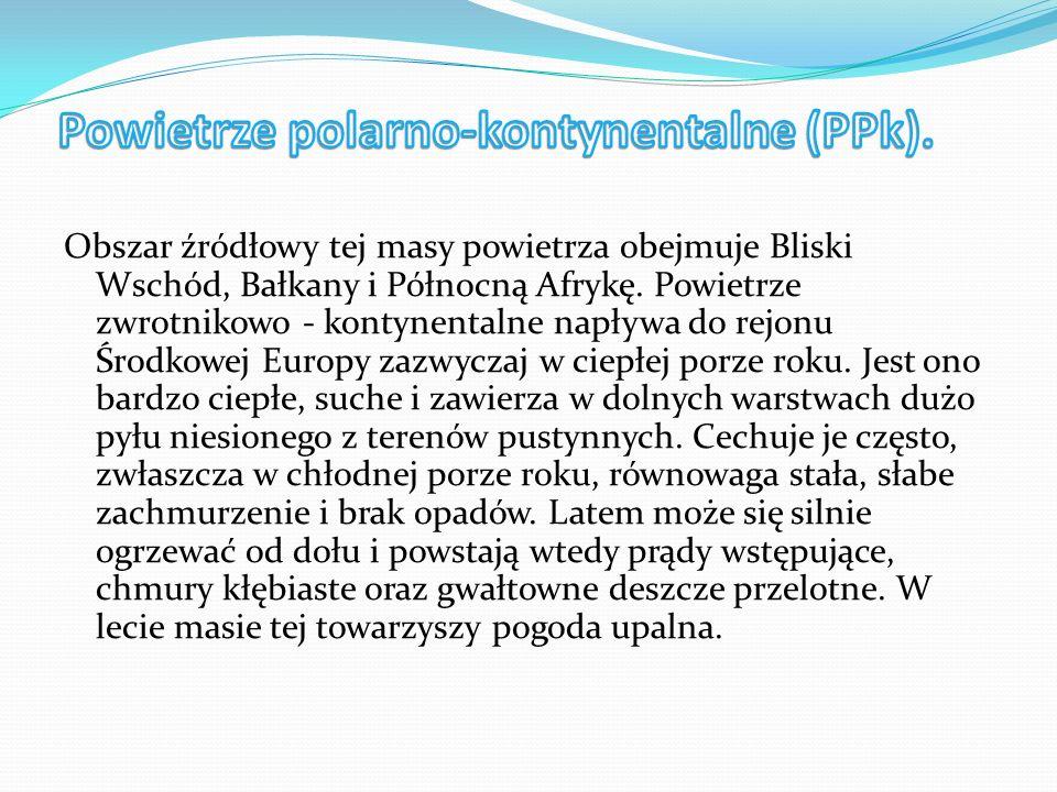 Powietrze polarno-kontynentalne (PPk).