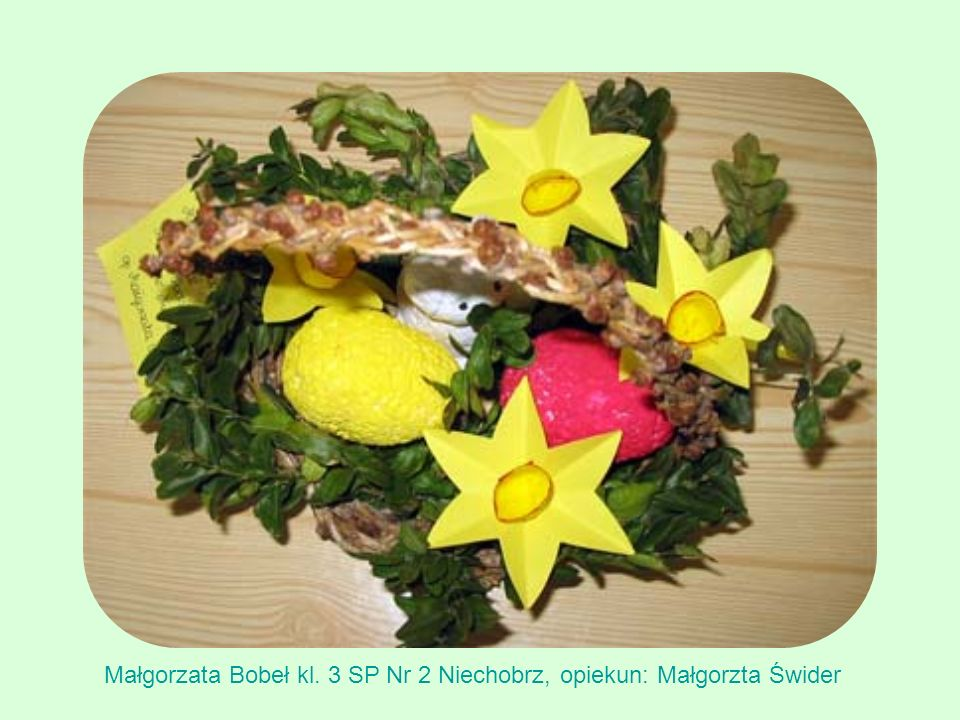 Małgorzata Bobeł kl. 3 SP Nr 2 Niechobrz, opiekun: Małgorzta Świder