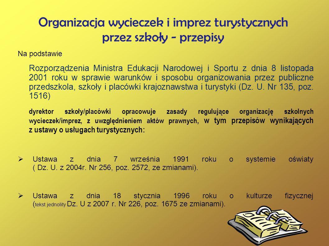 Organizacja wycieczek i imprez turystycznych przez szkoły - przepisy