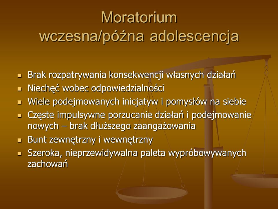 Moratorium wczesna/późna adolescencja