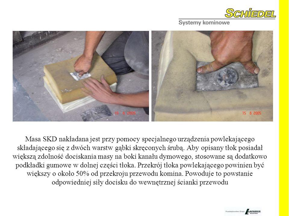 Masa SKD nakładana jest przy pomocy specjalnego urządzenia powlekającego składającego się z dwóch warstw gąbki skręconych śrubą.