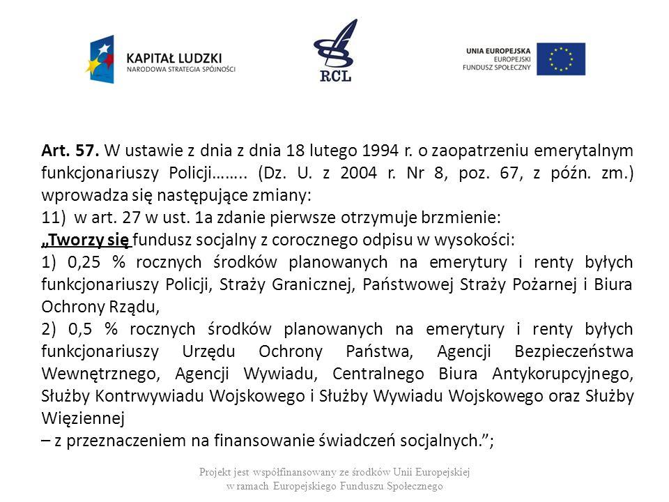 11) w art. 27 w ust. 1a zdanie pierwsze otrzymuje brzmienie:
