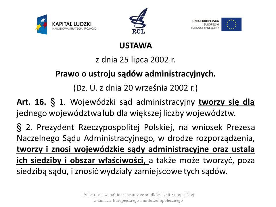 Prawo o ustroju sądów administracyjnych.
