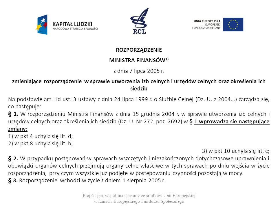 ROZPORZĄDZENIE MINISTRA FINANSÓW1) z dnia 7 lipca 2005 r