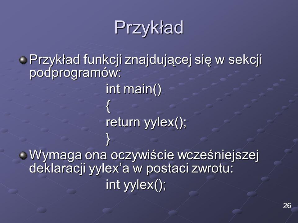 Przykład Przykład funkcji znajdującej się w sekcji podprogramów:
