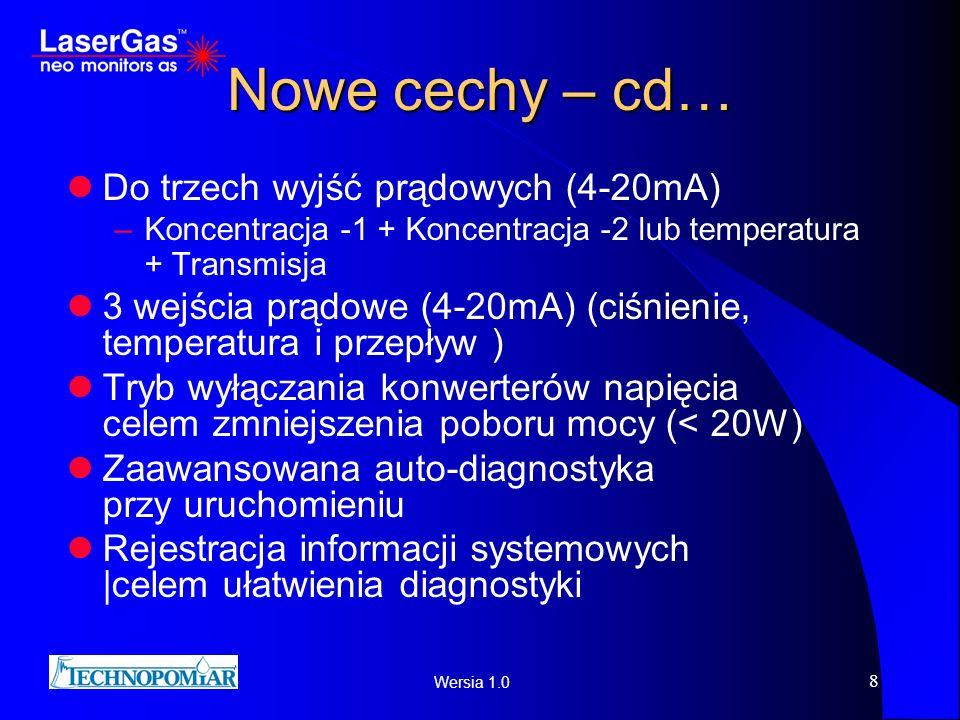 Nowe cechy – cd… Do trzech wyjść prądowych (4-20mA)