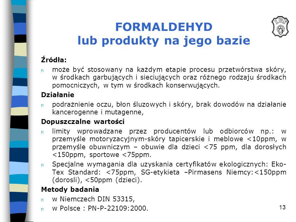 FORMALDEHYD lub produkty na jego bazie