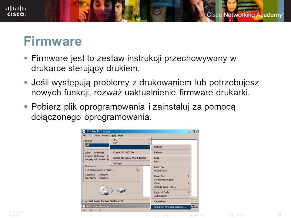 Firmware Firmware jest to zestaw instrukcji przechowywany w drukarce sterujący drukiem.