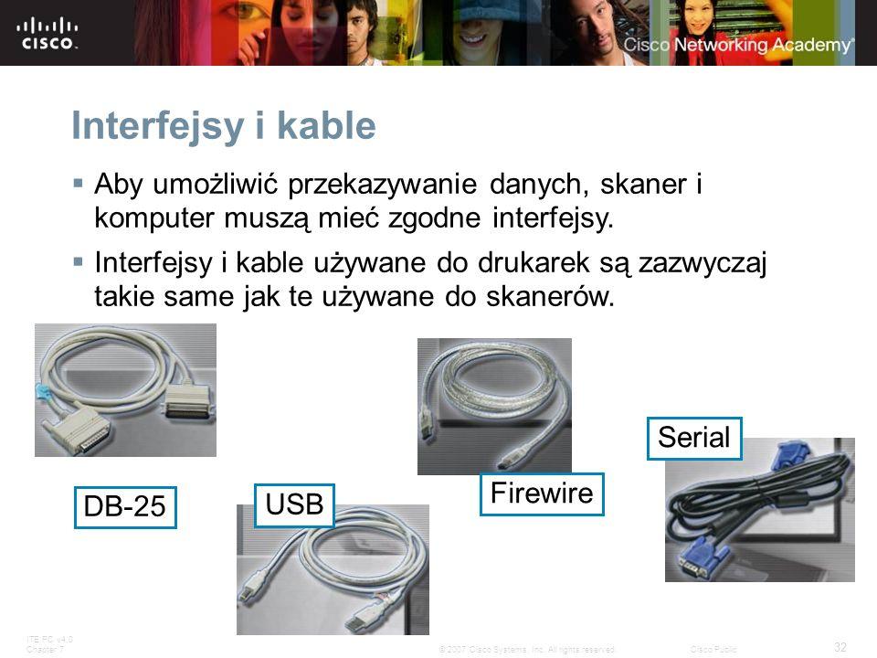 Interfejsy i kable Aby umożliwić przekazywanie danych, skaner i komputer muszą mieć zgodne interfejsy.