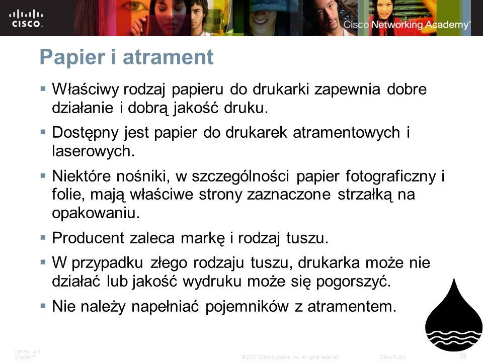 Papier i atramentWłaściwy rodzaj papieru do drukarki zapewnia dobre działanie i dobrą jakość druku.